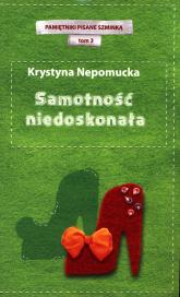Samotność niedoskonała - Krystyna Nepomucka | mała okładka