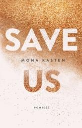 Save us  - Mona Kasten | mała okładka