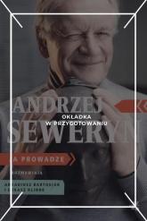 Andrzej Seweryn - Łukasz Klinke; Arkadiusz Bartosiak | mała okładka