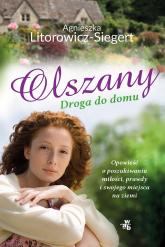 Olszany. Droga do domu  - Agnieszka Litorowicz-Siegert | mała okładka