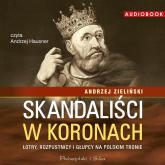 Skandaliści w koronach - Andrzej Zieliński | mała okładka