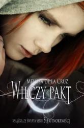Wilczy pakt -  Melissa De La Cruz   mała okładka