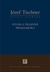 Studia z filozofii świadomości - ks. Józef Tischner  | mała okładka