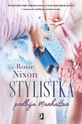 Stylistka podbija Manhattan - Rosie Nixon | mała okładka