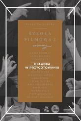Szkoła filmowa II - Kinga Burzyńska | mała okładka