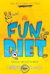 The fun diet. Zwalcz swojego potwora - Anna Gruszczyńska | mała okładka