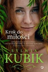 Krok do miłości - Sylwia Kubik | mała okładka