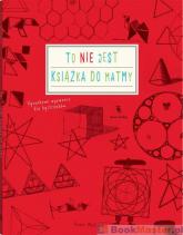 To nie jest książka do matmy - Anna Weltman | mała okładka