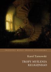 Tropy myślenia religijnego - Karol Tarnowski | mała okładka