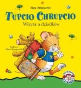 Tupcio Chrupcio. Wizyta u dziadków - Eliza Piotrowska | mała okładka