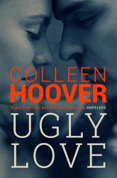 Ugly Love - Colleen Hoover | mała okładka
