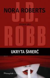 Ukryta śmierć - J.D.  Robb | mała okładka