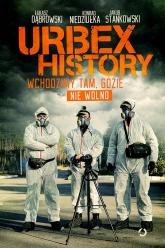 Urbex History. Wchodzimy tam, gdzie nie wolno - Łukasz Dąbrowski, Konrad Niedziułka, Jakub St | mała okładka