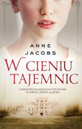 W cieniu tajemnic - Anne Jacobs | mała okładka