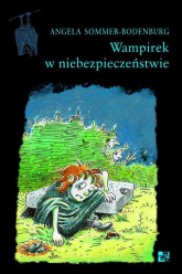 Wampirek w niebezpieczeństwie - Andela Sommer Bodenburg | mała okładka