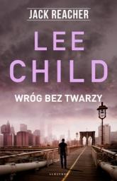 Wróg bez twarzy -  Lee Child | mała okładka