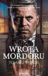 Wrota Mordoru - Tomasz Bruch   mała okładka