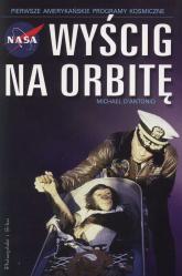 Wyścig na orbitę - Michael d'Antonio | mała okładka