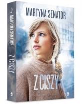Z ciszy - Martyna  Senator   mała okładka