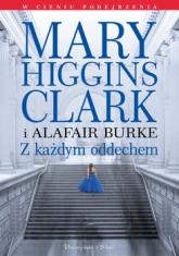 Z każdym oddechem - Mary Higgins-Clark; Burke S Alafair | mała okładka