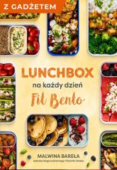 Lunchbox na każdy dzień. FIT BENTO z autografem i z plecakiem - Bareła Malwina | mała okładka