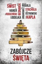 Zabójcze Święta - Paulina Świst, Magda Stachula i inni | mała okładka