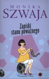 Zapiski stanu poważnego - Monika Szwaja | mała okładka