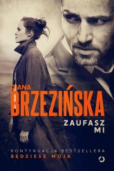 Zaufasz mi - Diana Brzezińska | mała okładka