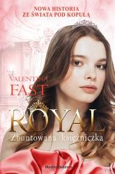 Royal 7 Zbuntowana Księżniczka - Valentina Fast | mała okładka