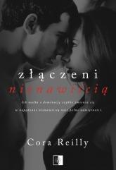 Złączeni nienawiścią - Cora Reilly | mała okładka