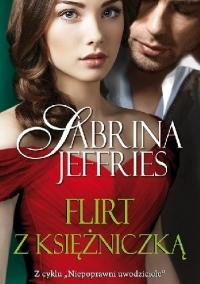 Niepoprawni uwodziciele T.5 Flirt z księżniczką - Sabrina Jeffries | mała okładka