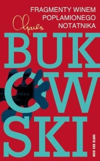 Fragmenty winem poplamionego notatnika - Charles Bukowski | mała okładka