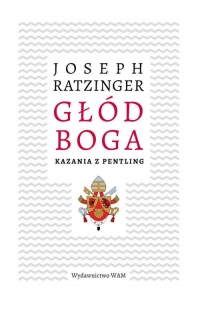 Głód Boga - Joseph Ratzinger | mała okładka