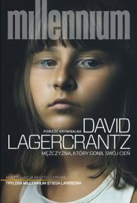 Mężczyzna, który gonił swój cień  - David Lagercrantz | mała okładka