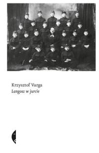 Langosz w jurcie - Krzysztof Varga | mała okładka