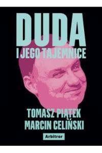 Duda i jego tajemnice - Tomasz Piątek, Marcin Celiński  | mała okładka