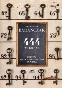 444 wiersze poetów języka angielskiego XX wieku - Stanisław Barańczak | mała okładka