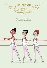 Baletnice. Prawie idealna - Barféty Elisabeth   mała okładka