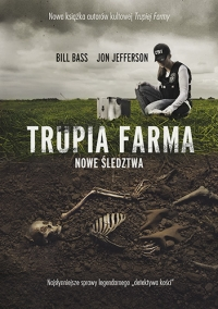 Trupia Farma. Nowe śledztwa [2021] - Bass Bill, Jefferson Jon | mała okładka