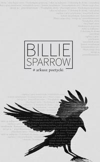 Arkusz poetycki - Billie Sparrow / Weronika Szymańska  | mała okładka