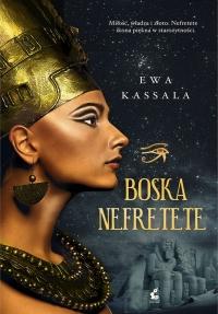Boska Nefretete - Ewa Kassala   mała okładka