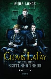 Clovis LaFay. Magiczne akta Scotland Yardu - Anna Lange | mała okładka