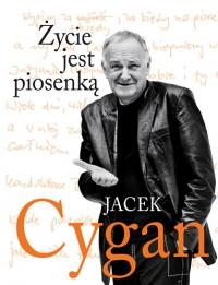 Życie jest piosenką - Jacek Cygan | mała okładka