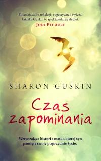 Czas zapominania - Sharon Guskin | mała okładka