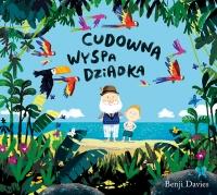 Cudowna wyspa dziadka - Benji Davies  | mała okładka