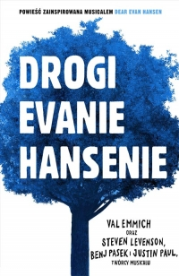 Drogi Evanie Hansenie - Val Emmich, Steven Levenson, Benj Pasek, Justin Paul | mała okładka