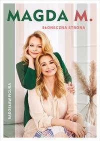 Magda M. Słoneczna strona  - Radosław Figura | mała okładka