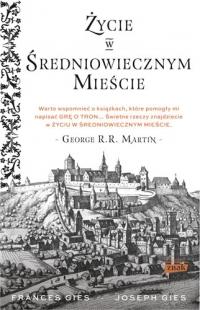 Życie w średniowiecznym mieście - Joseph Gies, Francis Gies  | mała okładka