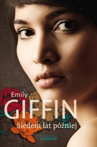 Siedem lat później - Emily Giffin  | mała okładka