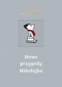 Nowe przygody Mikołajka - Rene Goscinny, Jean-Jacques Sempe | mała okładka